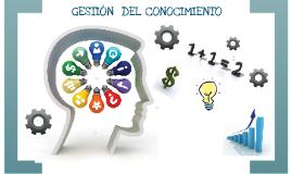 Copy of GESTION DEL CONOCIMIENTO