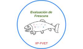 Evaluación de Frescura