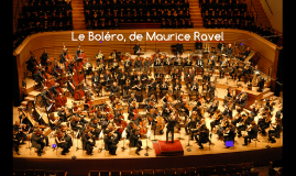 Le Boléro, de Maurice Ravel