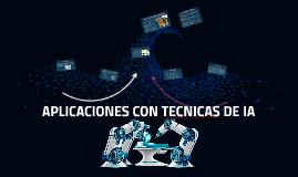 APLICACIONES CON TECNICAS DE IA