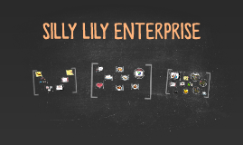 SILLY LILY ENTERPRISE