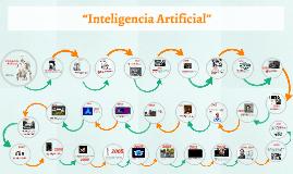 """Copy of Línea de tiempo """"Inteligencia Artificial"""""""