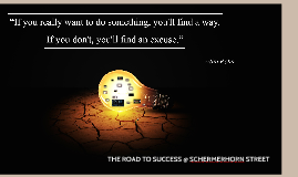 Schermerhorn st; THE ROAD TO SUCCESS