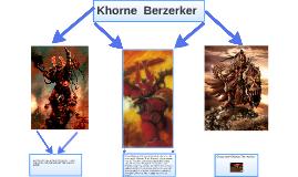 Khorne  Berzerker