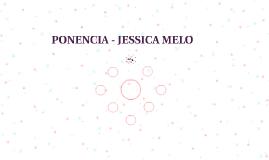 PONENCIA - JESSICA MELO