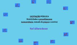 Licitação Pública - Modalidades e procedimentos (concorrência, tomada de preços e convite)