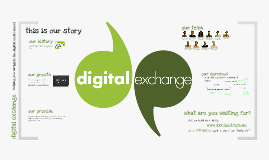Copy of Digital Exchange