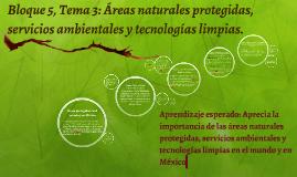 Bloque 5, Tema 3: Áreas naturales protegidas, servicios ambi
