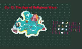 Ch. 12: Religious Wars