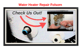 Water Heater Repair Folsom CA