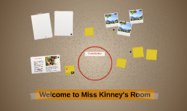 Welcome to Miss Kinney's Room