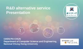 R&D alternative service