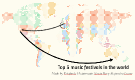 Top 5 music festivals in the world