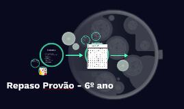 Repaso Provão - 6º ano