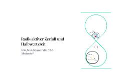 radioaktiver zerfall und halbwertszeit by daniel eberhardt. Black Bedroom Furniture Sets. Home Design Ideas