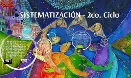 Sistematización - 2do. ciclo