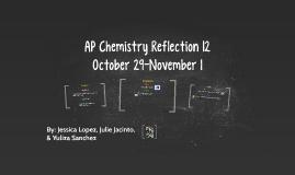 AP Chemistry Reflection 12