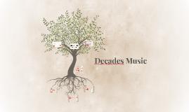 Music Decades
