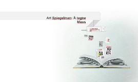Art Spiegelman: Å tegne Maus