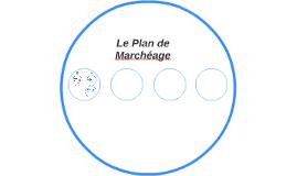 Le Plan de Marchéage