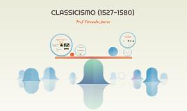 CLASSICISMO (1527-1580) - Camões