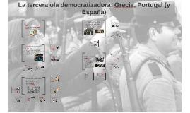 La tercera ola democratizadora: Grecia, Portugal (y España)