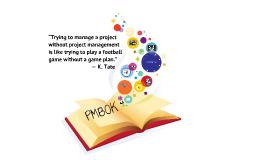 Copy of PMBOK Project Management