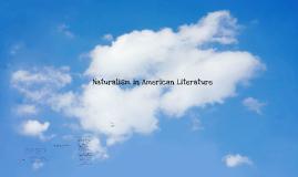 Naturalism in American Literature