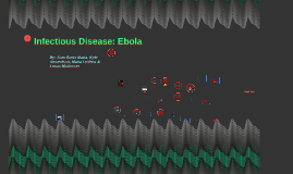 Copy of Infectious Disease: Ebola