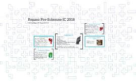Repaso Pre-Solemne IC 2018
