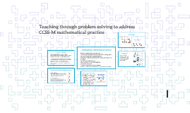 Teaching through problem solving to address CCSS-M mathematical practice
