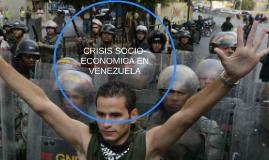 CRISIS SOCIO-economic EN VENEZUELA