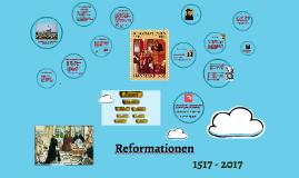 Reformationen - en skelsættende begivenhed