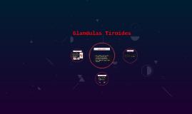 Glandulas Tiroideas