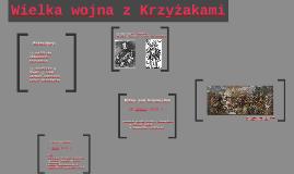 Copy of Wielka wojna z Krzyżakami.