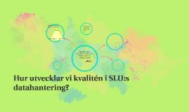 Morgondagens datahantering vid SLU