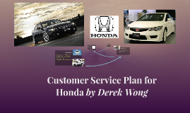 Customer Service Plan for Honda