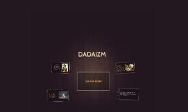 Copy of DADAIZM