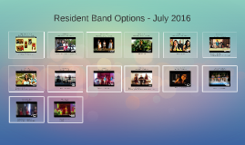 Resident Band Options - July 2016