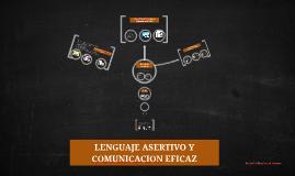 Copy of COMUNICACION EFICAZ Y LENGUAJE ASERTIVO
