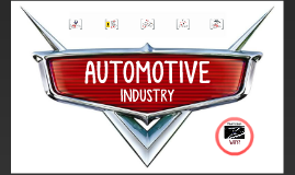 Copy of Automotive Industry