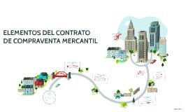 Copy of ELEMENTOS DEL CONTRATO DE COMPRAVENTA MERCANTIL
