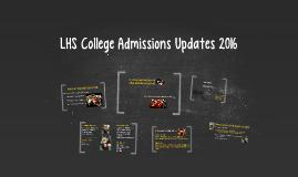LHS College Admissions Updates 2014-15