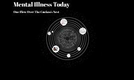 Mental Illness Today