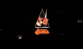 A Clockwork Orange Analysis