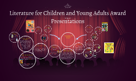 Literature for Children and Young Adults Award Presentations