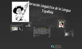 Variación Linguística de la Lengua Española