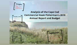 Analysis of the Cape Cod Hook Fisherman's Association 2010 Annual Report
