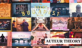 Wes Anderson - auteur theory
