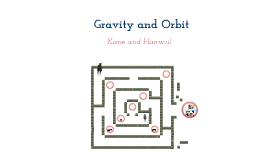 Gravity and orbit
